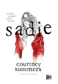 La vida de una lectora: Reseña: Sadie | Courtney Summers